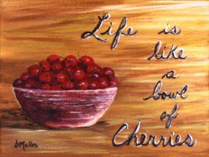 bowl, cherries, saying, brown